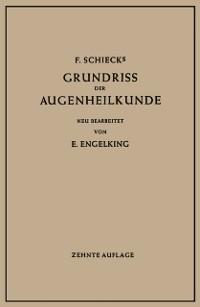 Cover F. Schiecks Grundriss der Augenheilkunde fur Studierende