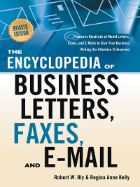 Cover The Encyclopedia of Business Letters, Faxes, and E-mail, Revised Edition