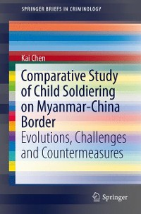 Cover Comparative Study of Child Soldiering on Myanmar-China Border
