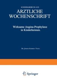 Cover Wirksame Angina-Prophylaxe in Kinderheimen