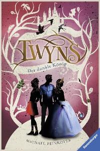 Cover Twyns, Band 3: Der dunkle König