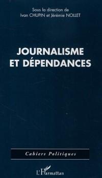 Cover Journalisme et dependance