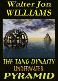 Cover Tang Dynasty Underwater Pyramid