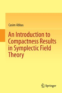 Cover An Introduction to Compactness Results in Symplectic Field Theory