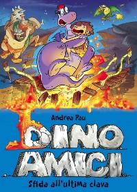 Cover Sfida all'ultima clava. Dinoamici. Vol. 5 (De Agostini)