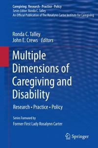 Cover Multiple Dimensions of Caregiving and Disability