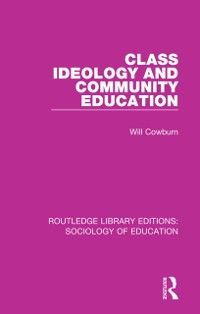 Cover Class, Ideology and Community Education