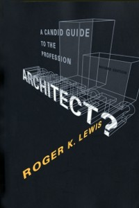 Cover Architect? A Candid Guide to the Profession, revised and expanded edition
