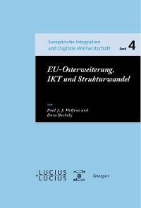 Cover EU-Osterweiterung, IKT und Strukturwandel