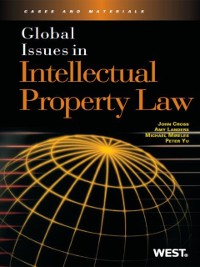 Cover Cross, Landers, Mireles and Yu's Global Issues in Intellectual Property Law