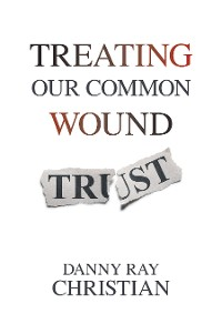Cover Treating Our Common Wound