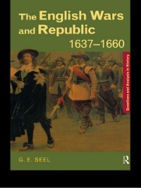 Cover English Wars and Republic, 1637-1660