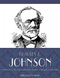 Cover Memoir of the Life and Public Service of Joseph E. Johnston