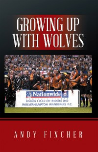 Cover Growing up with Wolves