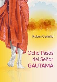 Cover Ocho Pasos del Señor Gautama
