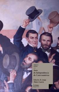 Cover Acta de Independencia de Centroamérica