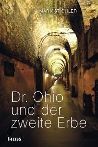 Cover Dr. Ohio und der zweite Erbe