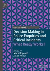 Cover Decision Making in Police Enquiries and Critical Incidents