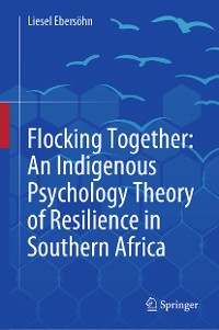 Cover Flocking Together: An Indigenous Psychology Theory of Resilience in Southern Africa