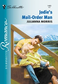 Cover Jodi's Mail-order Man (Mills & Boon Silhouette)