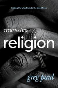 Cover Resurrecting Religion