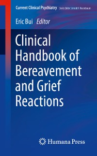 Cover Clinical Handbook of Bereavement and Grief Reactions