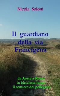 Cover Il guardiano della via Francigena