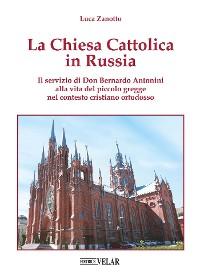 Cover La Chiesa Cattolica in Russia