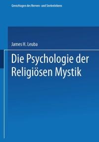 Cover Die Psychologie der religiosen Mystik