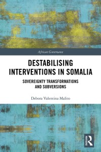 Cover Destabilising Interventions in Somalia