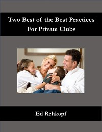 Cover Two Best of the Best Practices for Private Clubs