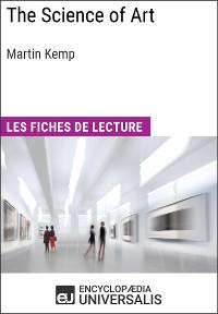 Cover The Science of Art de Martin Kemp