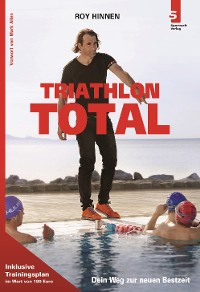 Cover TRIATHLON TOTAL - Dein Weg zur neuen Bestzeit