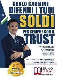 Cover Difendi I Tuoi Soldi Per Sempre Con Il Trust