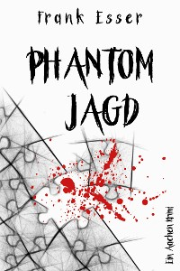 Cover Phantomjagd - Ein Aachen Krimi