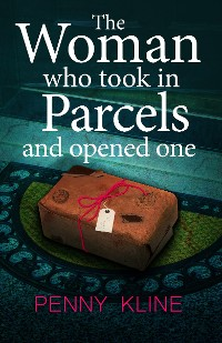 Cover The Woman Who Took in Parcels
