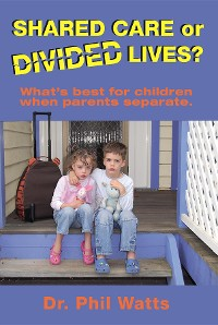 Cover Shared Care or Divide Lives