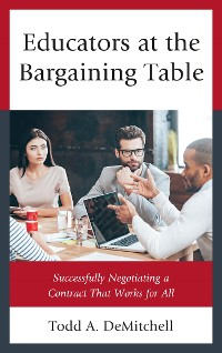 Cover Educators at the Bargaining Table