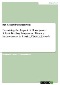 Cover Examining the Impact of Homegrown School Feeding Program on Literacy Improvement in Rutsiro, District, Rwanda