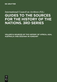 Cover Sources of the History of Africa, Asia, Australia and Oceania in Hungary