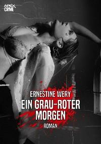 Cover EIN GRAU-ROTER MORGEN