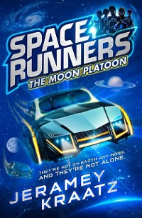 Cover Moon Platoon (Space Runners, Book 1)