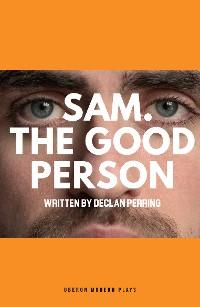 Cover Sam. The Good Person