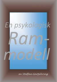 Cover En psykologisk rammodell