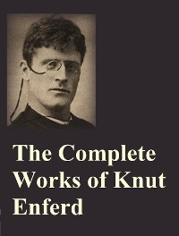 Cover The Complete Works of Knut Enferd