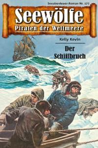 Cover Seewölfe - Piraten der Weltmeere 177