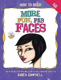 Cover How to Draw MORE Fun, Fab Faces