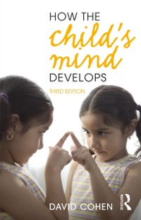 Cover How the Child's Mind Develops