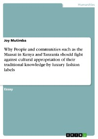 Cover Why People and communities such as the Maasai in Kenya and Tanzania should fight against cultural appropriation of their traditional knowledge by luxury fashion labels