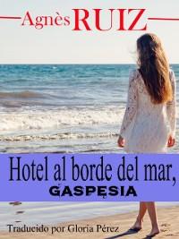 Cover Hotel al borde del mar, Gaspesia